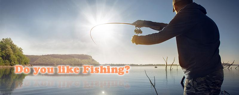 Do You Like Fishing?