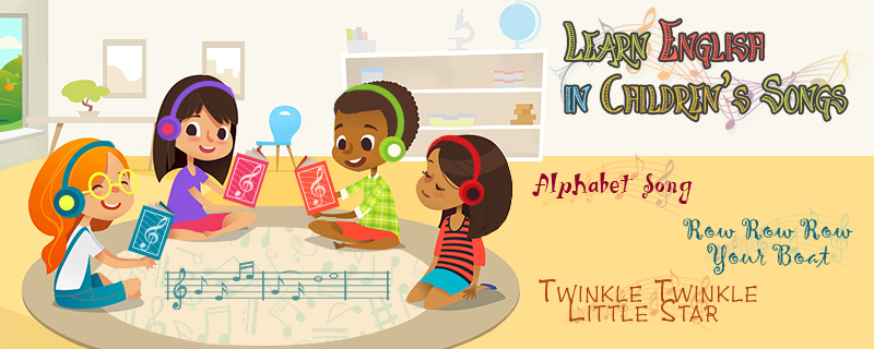 Learn English in Children's Songs