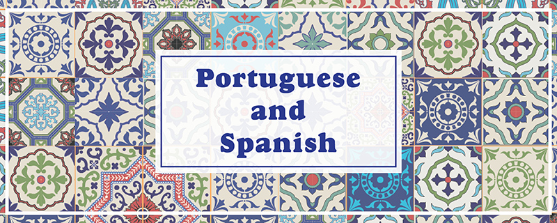 Portuguese and Spanish