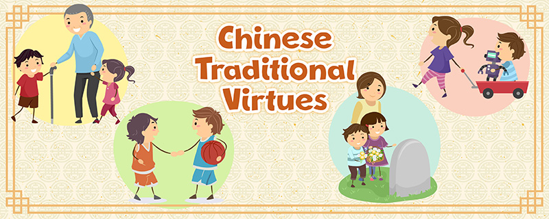 Chinese Traditional Virtues