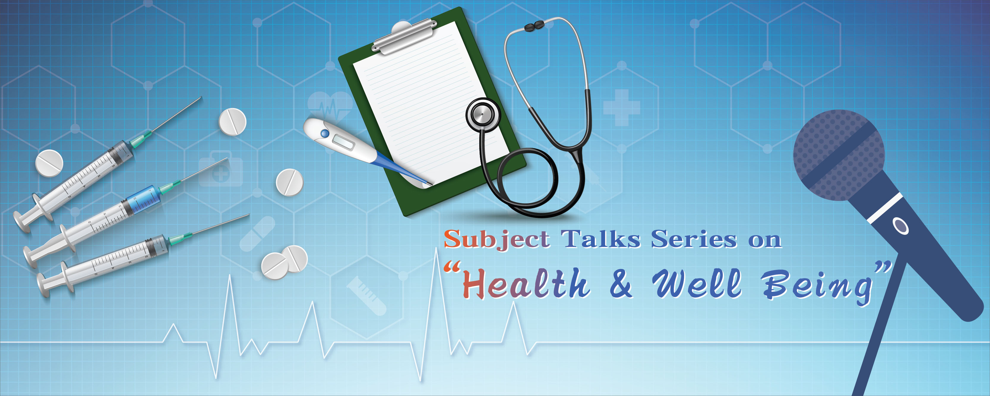 "Subject Talks Series on ""Health & Well Being""(conducted in Chinese)"