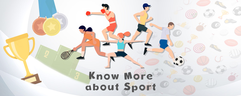 Know More about Sport