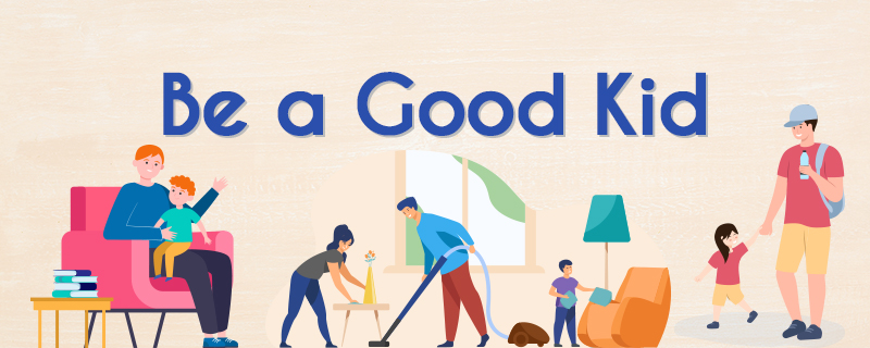 Be a Good Kid