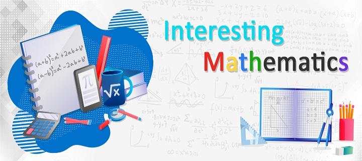 Interesting Mathematics